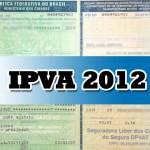 IPVA 2012 SP | Tabela de Valores, Datas e Taxas de Licenciamento
