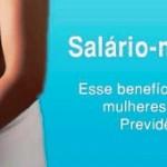Salário Maternidade – Valor
